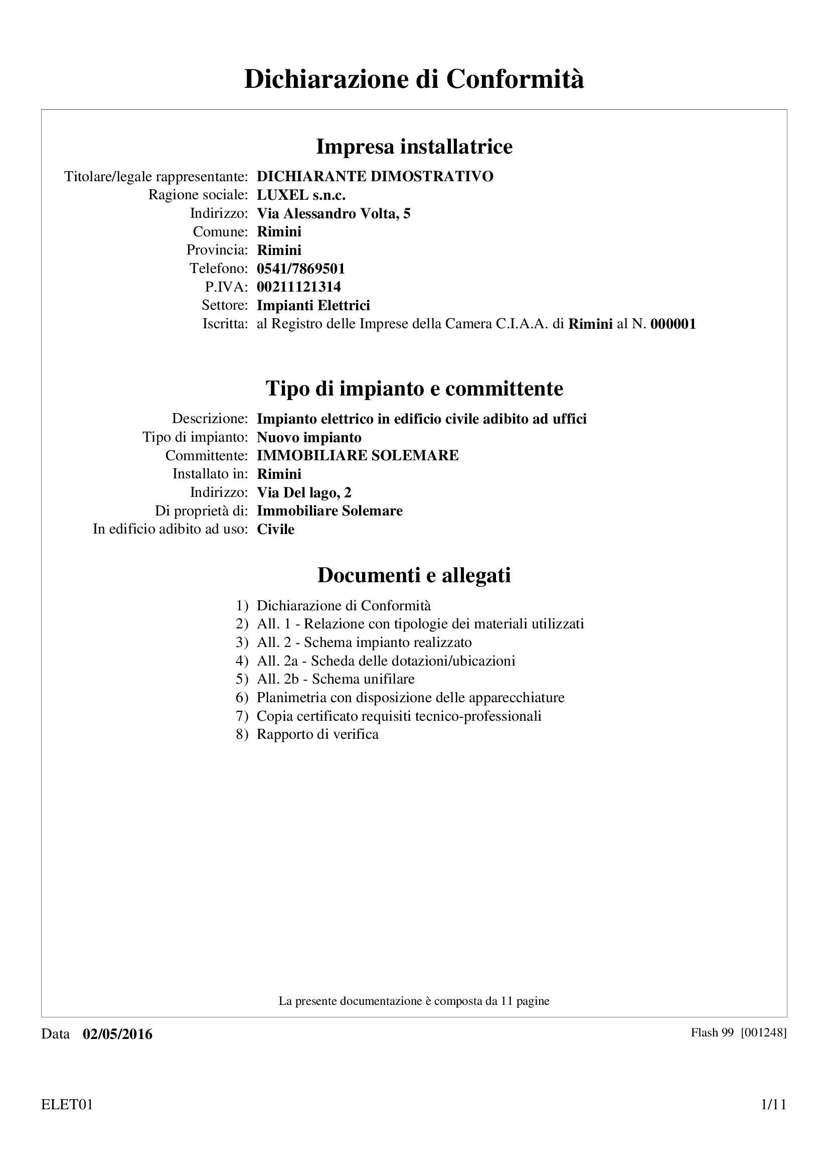 Dichiarazione di conformit modulistica in base al dm 37 08 for Certificazione impianti